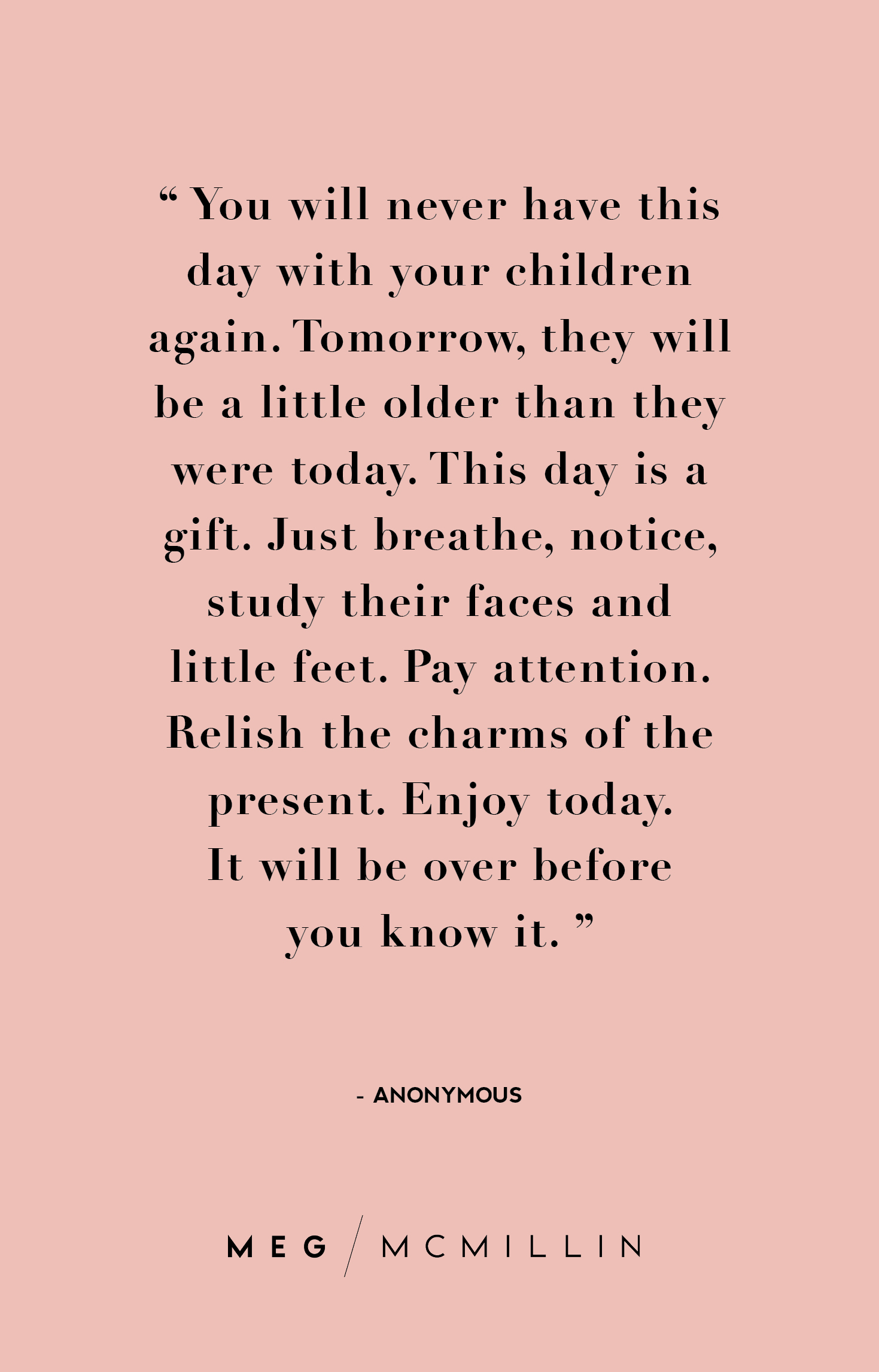 Quotes To Get You Through The Day 10 Inspiring Mom Quotes To Get You Through A Tough Day  Meg Mcmillin