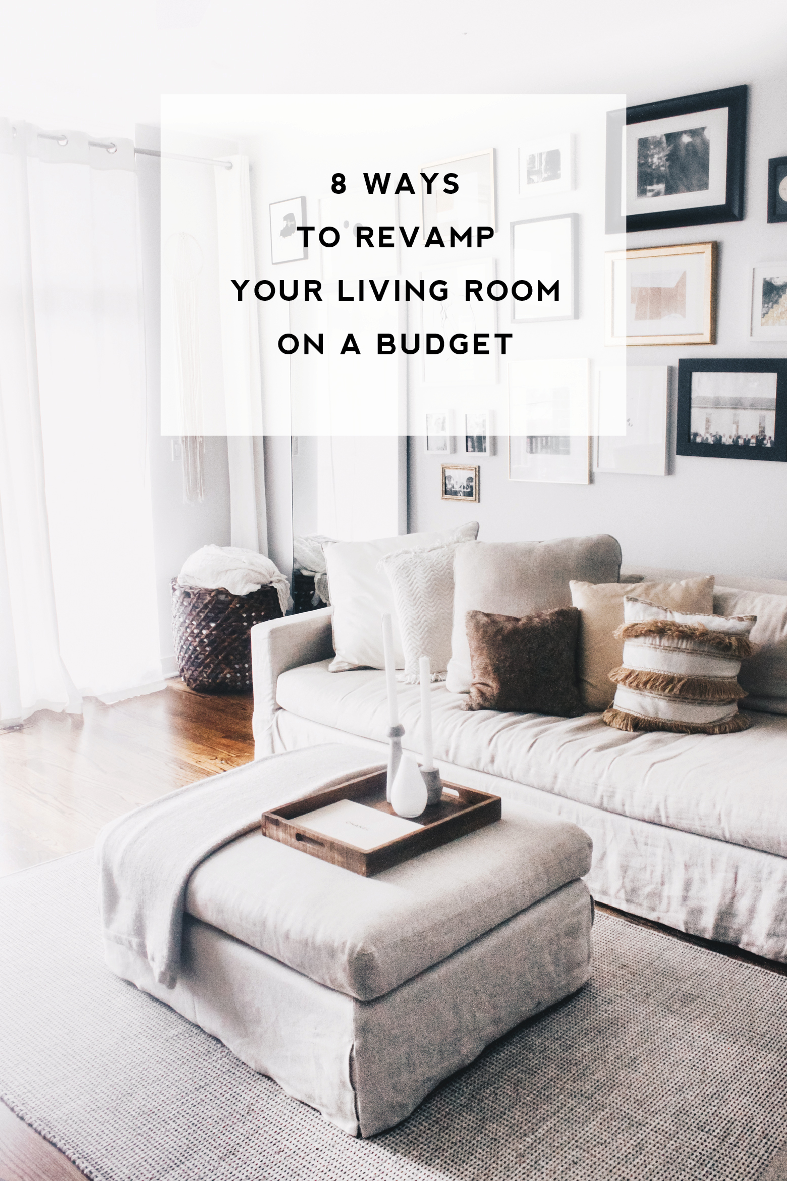 8 easy ways to revamp your living room on a budget – Meg McMillin