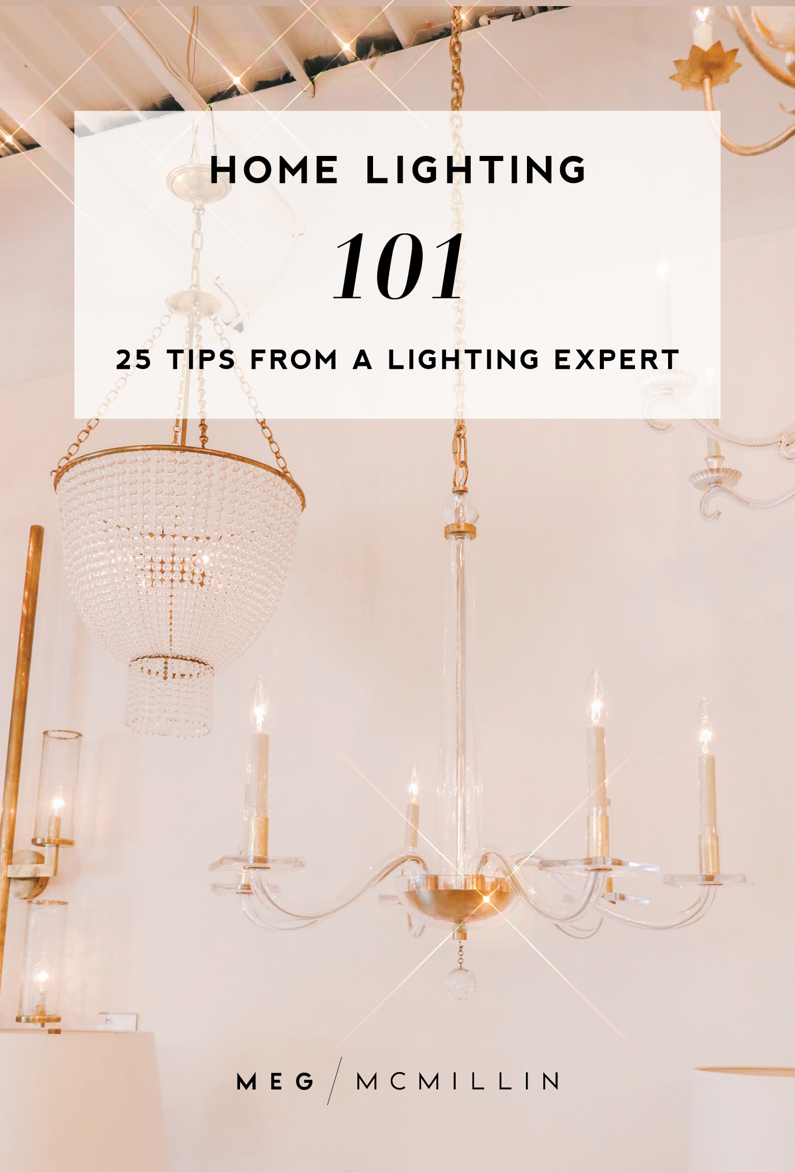 Lighting 101 25 Tips From The Experts At Hinsdale